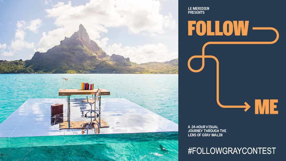 Le Méridien Hotels #FollowGrayContest Instagram Contest