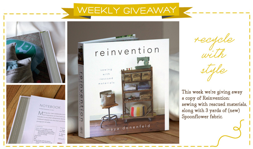 Reinvention Book and Fabric Giveaway
