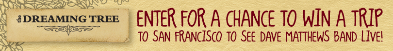 Win A Trip to San Francisco to See A Dave Matthews Band Concert!