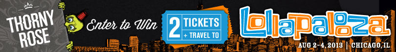 WIN A 3-DAY PASS TO LOLLAPALOOZA©