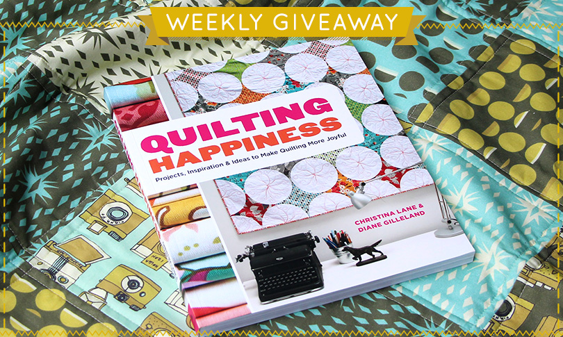 Win a Copy of Quilting Happiness!