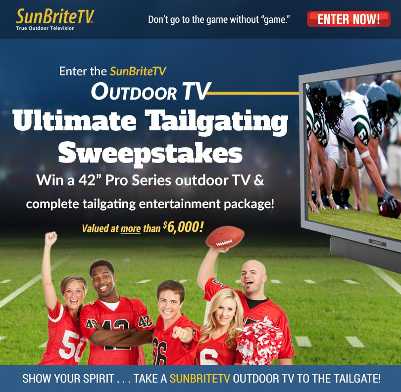SunBriteTV Outdoor TV Ultimate Tailgating Sweepstakes