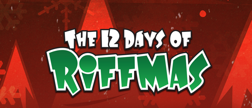 12 Days of Riffmas Contest